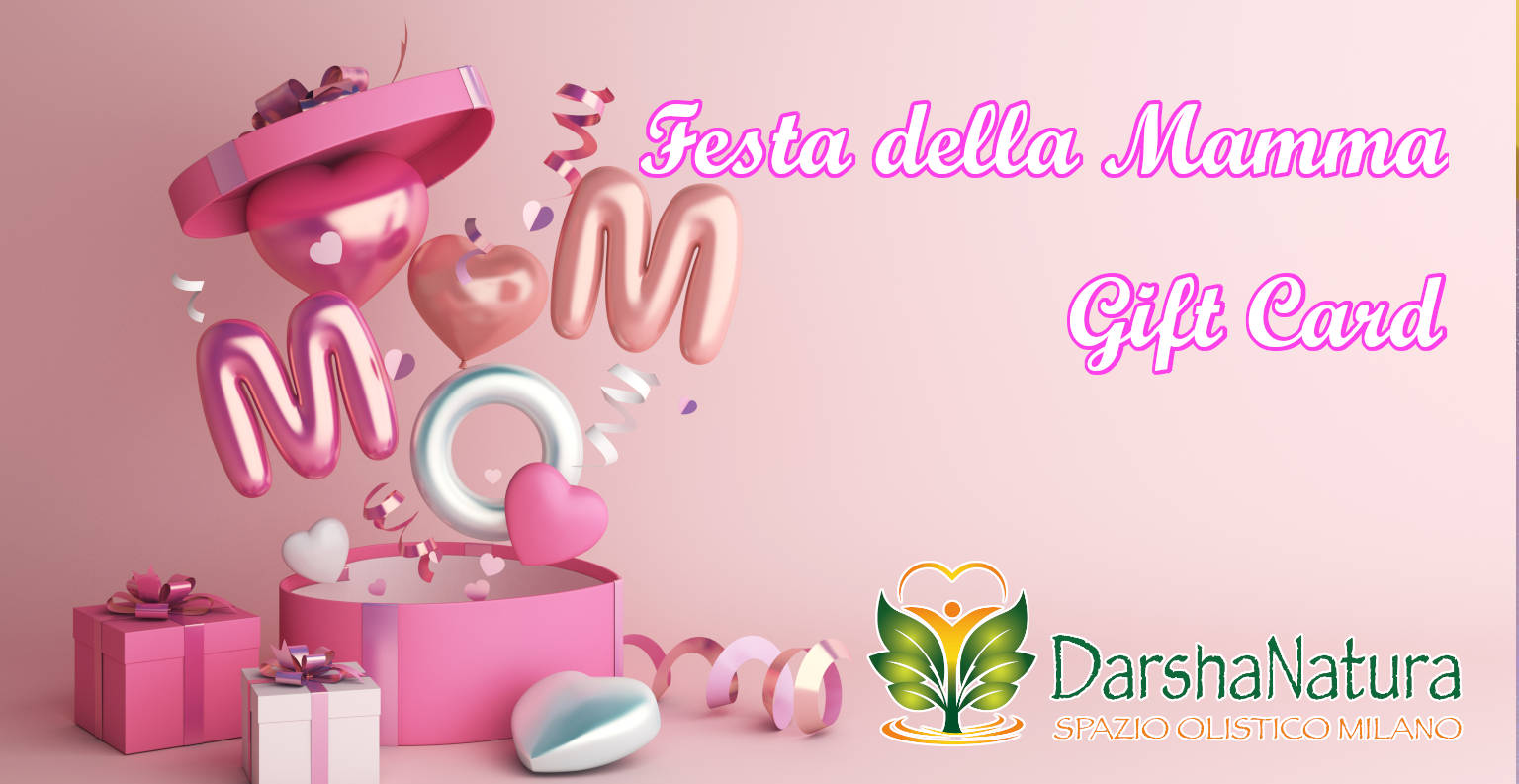 Darshanatura - Gift Card Festa della Mamma - Pacchetto online